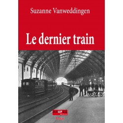 EPUB - Le dernier train - Suzanne Vanweddingen