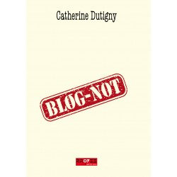 BLOG-NOT - Catherine Dutigny